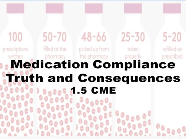 Medication Compliance: Truth and Consequences 1.5 CME course image