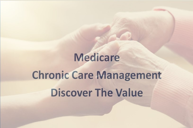 Medicare Chronic Care Management: Better Health Through Better Practice 1.5 CME