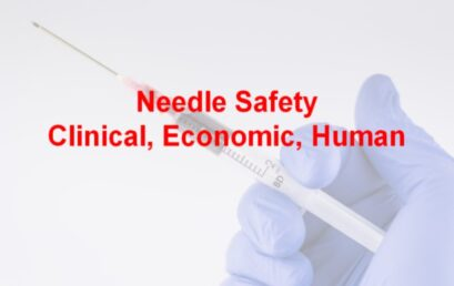 Needle Safety: Human, Economic, Environmental 1.5 CME